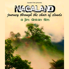Nagaland, journey through the choir of clouds