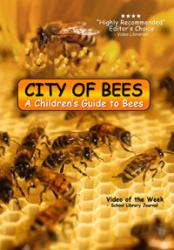 City of Bees: A Children's Guide to Bees
