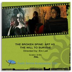 The Broken Spine: Art As The will To Survive