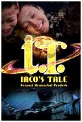 Indian documentaray, buy dvd, watch, rent - Iaco's Tale- Beyond Arunachal Pradesh