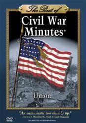 The Best of CIVIL WAR MINUTES® - Union DVD